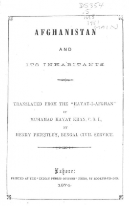"Kakazai (Loi Mamund) Pashtuns in ""Afghanistan and its inhabitants"" - Translated from ""Hayat-e-Afghan"" (حیاتِ افغانی) - by Muhammad Hayat Khan (محمد حیات خان) - by Henry Priestley in English (Originally Published 1874)"